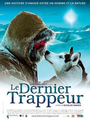 Le dernier trappeur de Nicolas Vanier