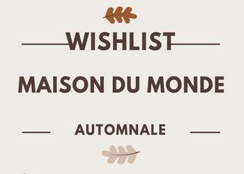 Maison du monde – Ma Whishlist de Mug automnale